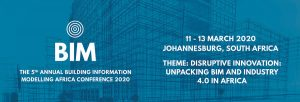 5th Building Information Modeling Africa Conference @ Johannesburg, South Africa