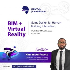 June #BIMTalk: BIM + Virtual Reality – Game Design For Human Building Interaction